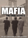 Mafia (eBook): The Final Secrets: the Last Confessions of a Mob Godfather